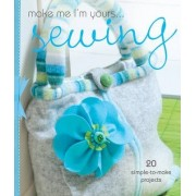 Make Me I'm Yours... Sewing by Cheryl Brown