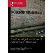 The Routledge Handbook of Critical Public Relations by Jacquie L'Etang