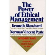 The Power of Ethical Management by Norman V Peale