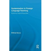 Systemization in Foreign Language Teaching by Wilfried Decoo