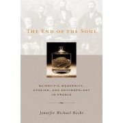 The End of the Soul by Jennifer Hecht