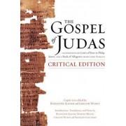 The Gospel of Judas, Critical Edition by Rodolphe Kasser