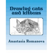 Drawing Cats and Kittens: For Children
