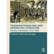Transnationalism and American Literature by Colleen G. Boggs