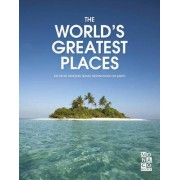 World's Greatest Places by Monaco Books