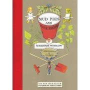 Mud Pies and Other Recipes by Marjorie Winslow