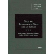Toxic and Environmental Torts by Robin Kundis Craig