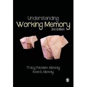 Understanding Working Memory by Tracy Packiam Alloway