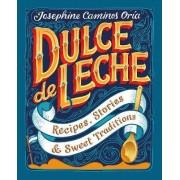 Dulce de Leche by Josephine Caminos Oria