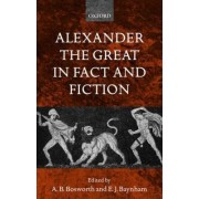 Alexander the Great in Fact and Fiction by A. B. Bosworth