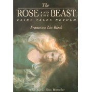 The Rose and the Beast by Francesca Lia Block