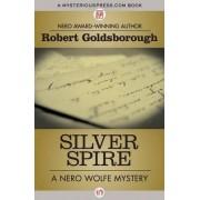 Silver Spire by Robert Goldsborough