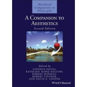 A Companion to Aesthetics by Stephen Davies