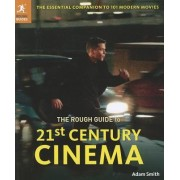 The Rough Guide to 21st Century Cinema by Adam Smith