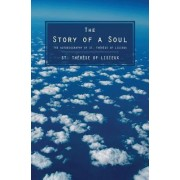 The Story of a Soul by St Therese of Lisieux