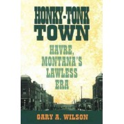 Honky-Tonk Town by Gary Wilson