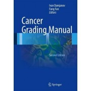 Cancer Grading Manual by Ivan Damjanov