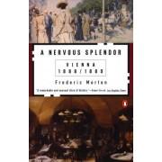 A Nervous Splendour by Frederic Morton
