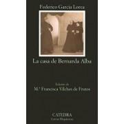 La Casa De Bernada Alba by Federico Garcia Lorca