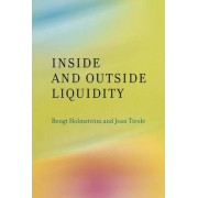 Inside and Outside Liquidity by Bengt Holmstr