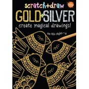 Scratch & Draw Gold & Silver by Elisabeth Golding