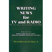 Writing News for TV and Radio by Mervin Block