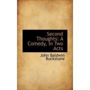 Second Thoughts by John Baldwin Buckstone