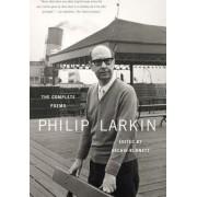 Philip Larkin: The Complete Poems by Associate Professor of Clinical Nursing Palliative Care Philip Larkin