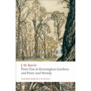 Peter Pan in Kensington Gardens and Peter and Wendy, Paperback