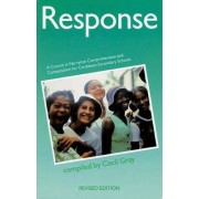 Response A Course in Narrative Comprehension and Composition by Cecil Gray