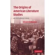 The Origins of American Literature Studies by Elizabeth Renker