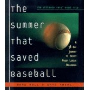 The Summer That Saved Baseball by Brad Null