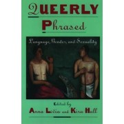 Queerly Phrased by Anna Livia