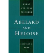 Abelard and Heloise by Dr Constant J. Mews