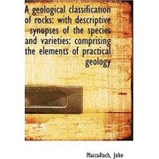 A Geological Classification of Rocks by MacCulloch John