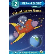 Planet Name Game (Dr. Seuss/Cat in the Hat) by Tish Rabe