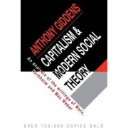 Capitalism and Modern Social Theory by Anthony Giddens