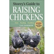 Storey's Guide to Raising Chickens by Gail Damerow