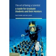 The Art of Being a Scientist by Roel Snieder