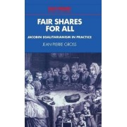 Fair Shares for All by Jean-Pierre Gross