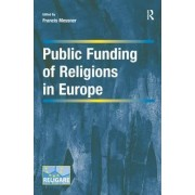 Public Funding of Religions in Europe by Francis Messner