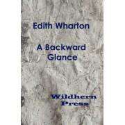 A Backward Glance by Edith Wharton