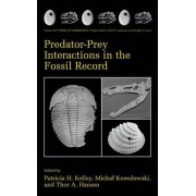 Predator-Prey Interactions in the Fossil Record by Patricia H. Kelley
