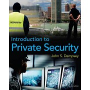 Introduction to Private Security by John S. Dempsey