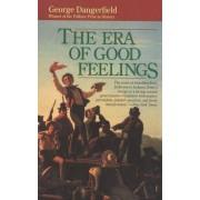 The Era of Good Feelings by George Dangerfield