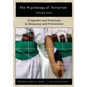 The Psychology of Terrorism by Chris E. Stout