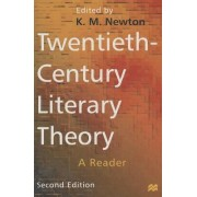 Twentieth-century Literary Theory by K. M. Newton