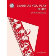 Learn As You Play Flute by Peter Wastall