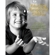 Educating Exceptional Children by Samuel Kirk