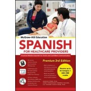 McGraw-Hill Education Spanish for Healthcare Providers, Premium by Joanna Rios